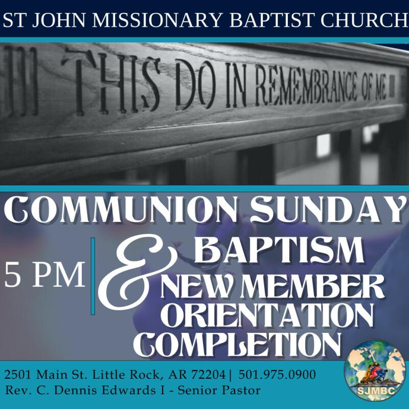 5 PM Communion, Baptism & New Member Orientation Completion